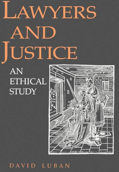 Book: Lawyers and Justice: An ethical study