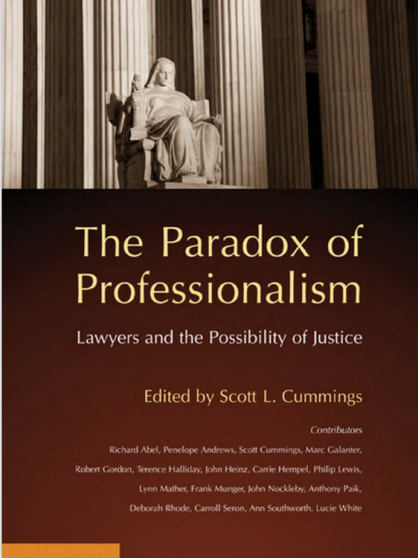 the-paradox-of-professionalism-lawyers-and-the-possibility-of-justice.